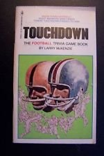 9780553133455: Touchdown: The football trivia game book