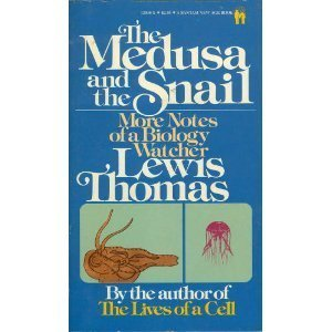 9780553134063: The Medusa and the Snail: More Notes of a Biology Watcher by Lewis Thomas