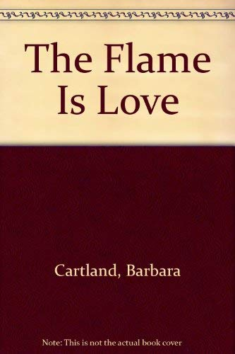 9780553134438: Title: The Flame Is Love