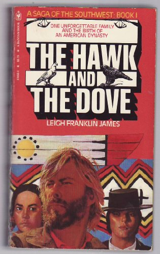 The Hawk and the Dove (Saga of: Leigh Franklin James
