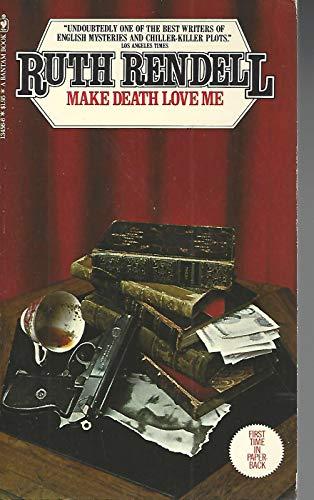 9780553134568: Make Death Love Me