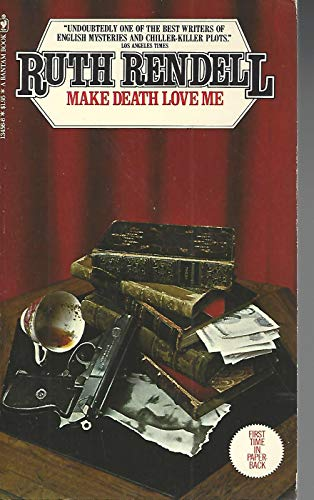 Make Death Love Me: Ruth Rendell