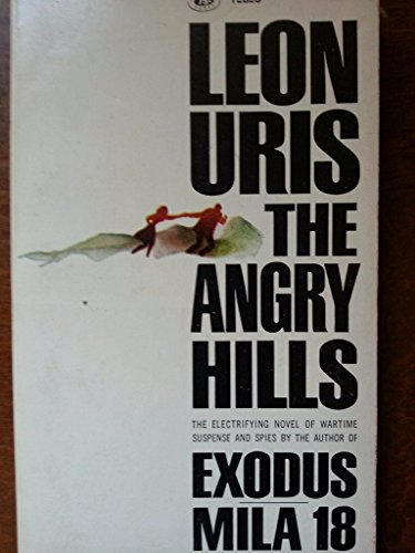 9780553135282: The Angry Hills (The Great Novel of Suspense and Adventure by the Author of Exodus and QBVII)