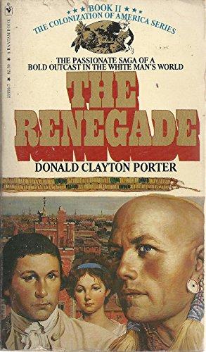 9780553135596: The Renegade (White Indian, No. 2)