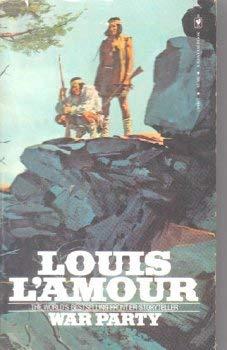 War Party: Louis L'Amour