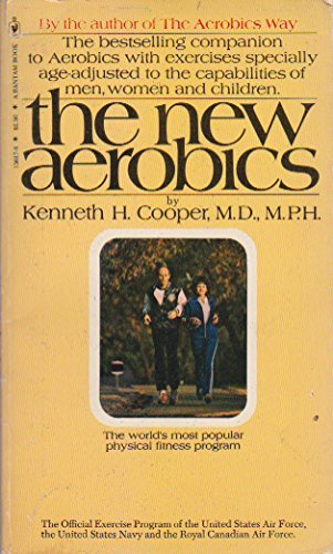 The New Aerobics: Kenneth H. Cooper,