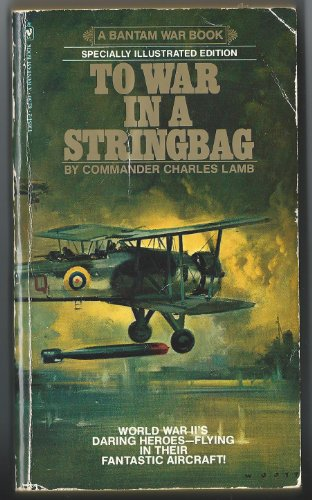 To War in a Stringbag: Lamb, Charles
