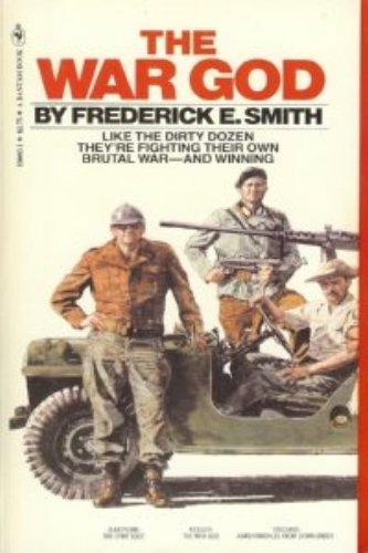 The War God: Frederick E. Smith