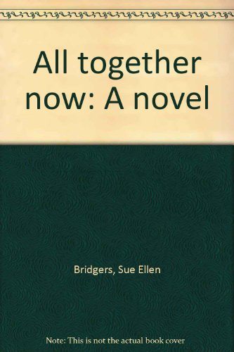 9780553136715: All together now: A novel