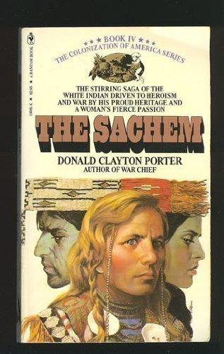The Sachem: Donald Clayton Porter