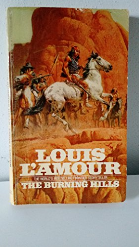 The Burning Hills: L'Amour, Louis