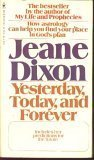 Yesterday, Today, and Forever (9780553137019) by Jeane Dixon