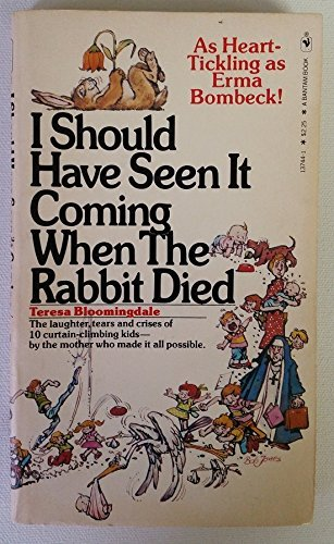 9780553137446: I should have seen it coming when the rabbit died