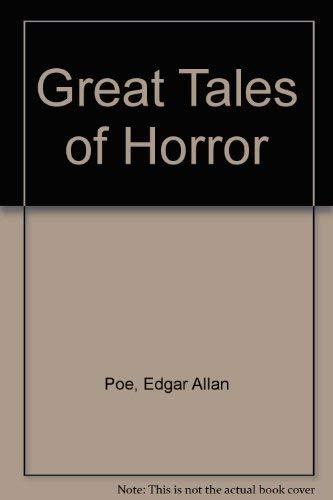 Great Tales of Horror: Edgar Allan Poe
