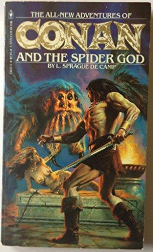 Conan and the Spider God: De Camp, L.