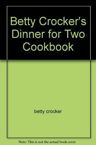 9780553138672: Betty Crocker's Dinner for Two Cookbook