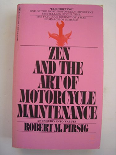 9780553138757: Zen and the Art of Motorcycle Maintenance