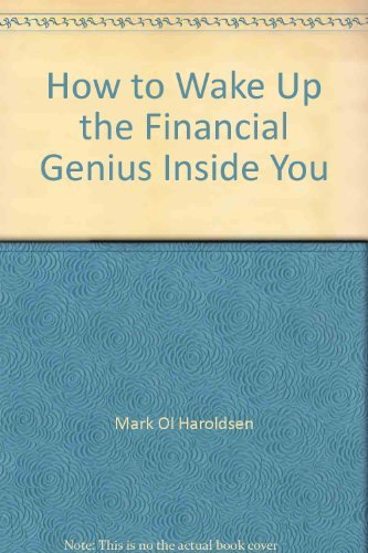 9780553138764: How to Wake Up the Financial Genius Inside You