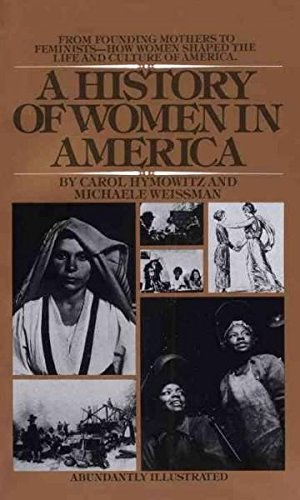 9780553139006: A History of Women in America