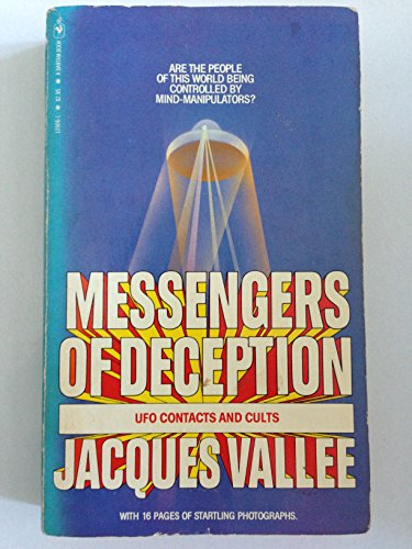 9780553139068: Messengers of deception: UFO contacts and cults (A Bantam book)
