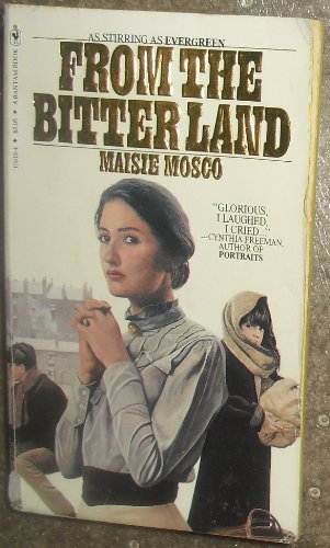 From the Bitter Land: Mosco, Maisie