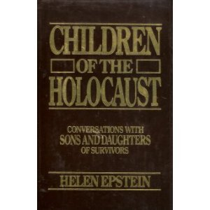9780553139433: Children of the Holocaust: Conversations with sons and daughters of survivors