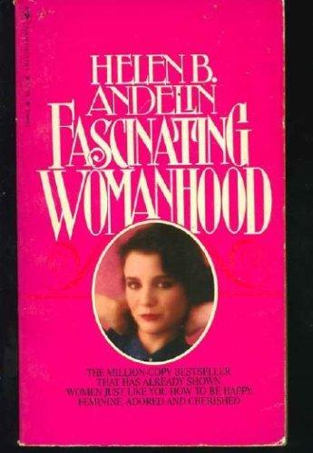 9780553139884: Fascinating Womanhood