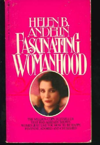 9780553139884: Fascinating Womanhood