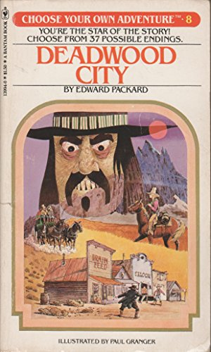 9780553139945: Deadwood City (Choose Your Own Adventure, No. 8)