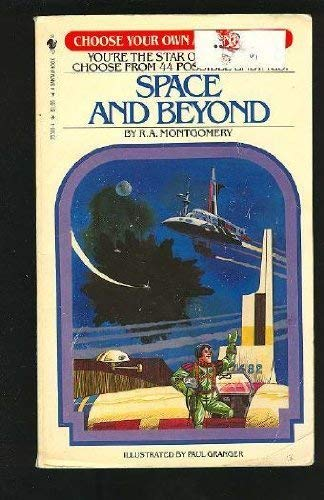 9780553140002: Space and Beyond (Choose Your Own Adventure 4)