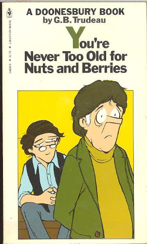 9780553140088: You're Never Too Old for Nuts and Berries