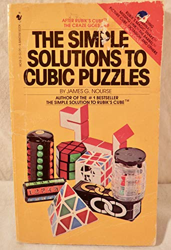 The Simple Solutions to Cubic Puzzles: James G. Nourse