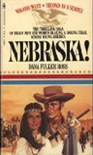 9780553140668: Nebraska! (Wagons West, Volume 2)