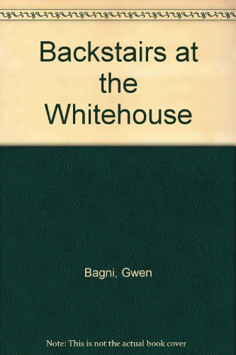 9780553140675: Backstairs at the Whitehouse