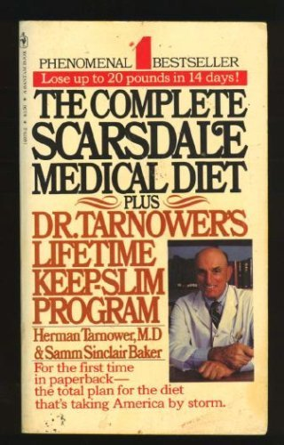 9780553140750: The Complete Scarsdale Medical Diet Plus Dr. Tarnower's Lifetime Keep-Slim Programme