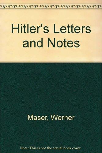 Hitler's Letters and Notes: Maser, Werner