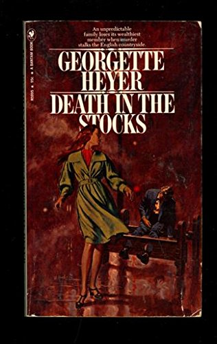 Death in the Stocks: Georgette Heyer