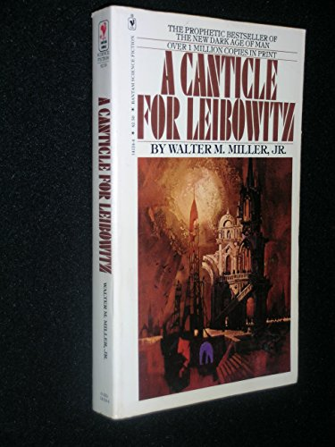 A Canticle for Leibowitz: Walter M. Miller Jr.