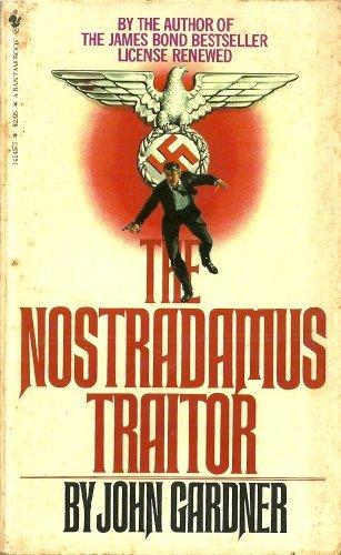 9780553141450: The Nostradamus Traitor