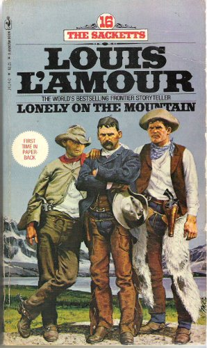 LONELY ON THE MOUNTAIN - #16 OF SACKETTS SERIES. (Book # 14174-0 )