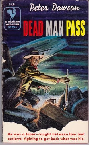 Dead Man Pass: Dawson, Peter