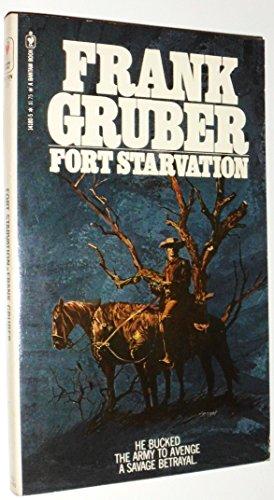 Fort Starvation: Frank Gruber