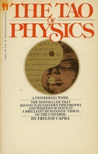 9780553142068: The Tao of Physics: An Exploration of the Parallels between Modern Physics and Eastern Mysticism