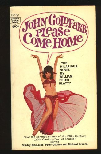 John Goldfarb, Please Come Home!: William Peter Blatty