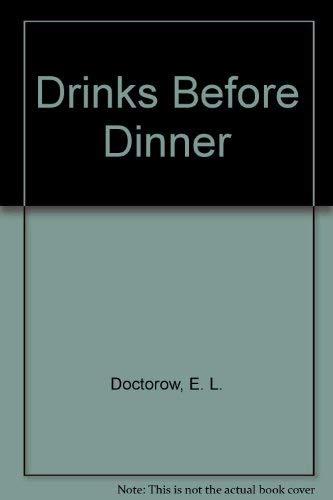9780553142549: Drinks Before Dinner