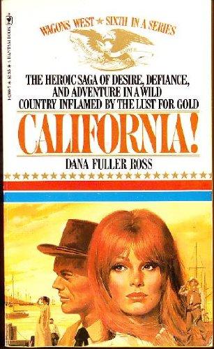 9780553142600: California (Wagons West #6)