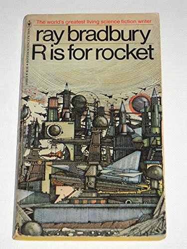 R Is for Rocket: Ray Bradbury