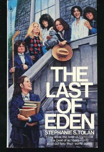 The last of Eden (0553143409) by Stephanie S Tolan