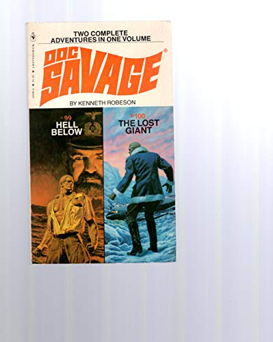 9780553143485: Hell Below / The Lost Giant (Doc Savage Nos. 99 & 100)