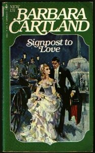 Signpost to Love (No 131): Cartland, Barbara